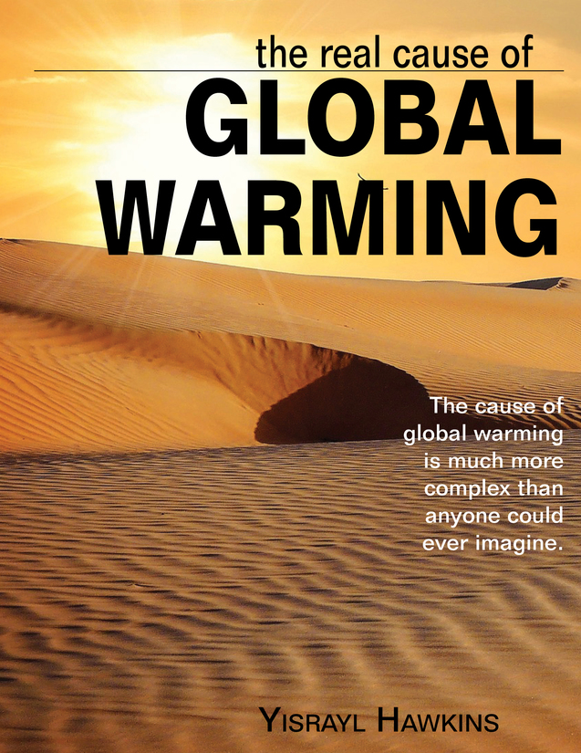 The Real Cause of Global Warming | The House of Yahweh