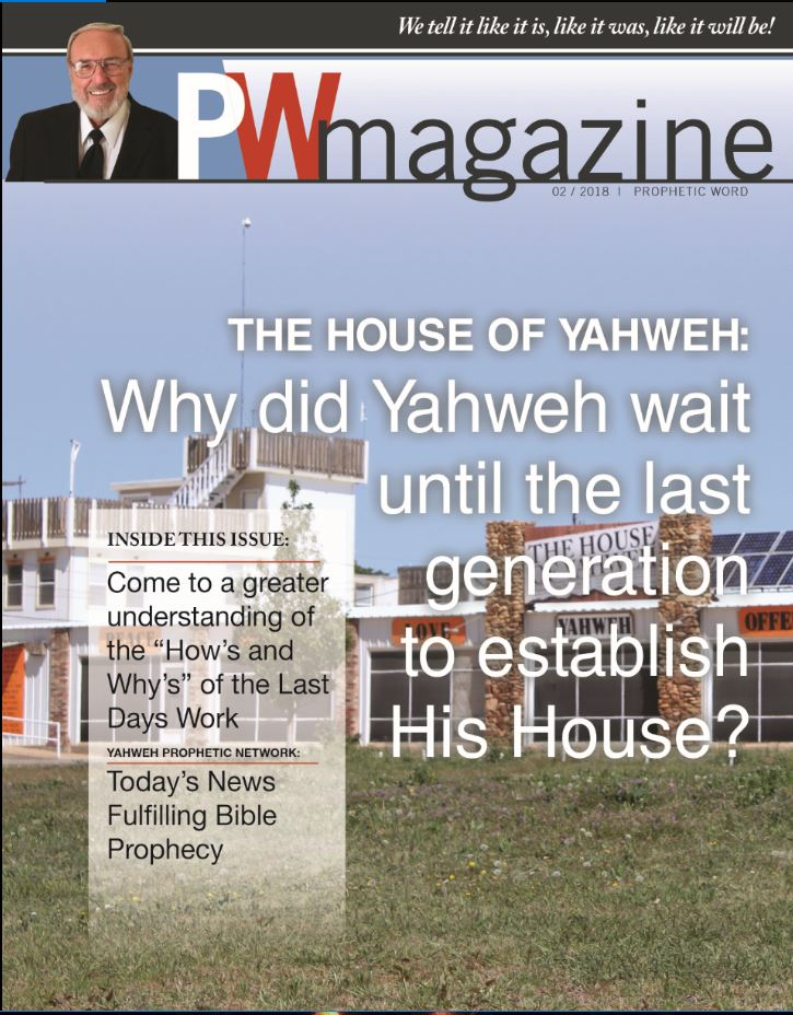 Prophetic Word Magazine | The House of Yahweh